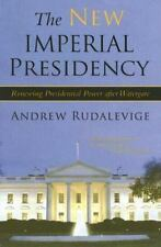 Contemporary Political and Social Issues: The New Imperial Presidency :...