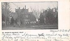 1904 St. Mark's Church Islip LI NY post card
