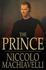The Prince by Niccolo Machiavelli - Electronic Book