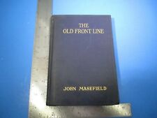 1917 The Old Front Line by John Masefield Blue Cover Hard Cover Book 100+ Pages