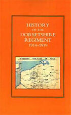 History of the Dorsetshire Regiment 1914-1919.