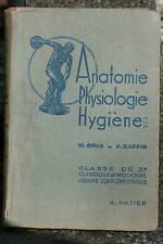 LIVRE SCOLAIRE ANCIEN - ANATOMIE PHYSO HYGIENE 3° 1954