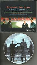 ACOUSTIC ALCHEMY The Beautiful game RARE EDIT PROMO DJ CD single 2000 USA MINT
