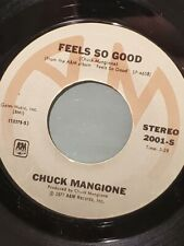 "CHUCK MANGIONE 7"" 45 RPM - ""Feels So Good"" & ""Maui-Waui"" VG+ condition"