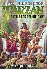 Tarzan Battle for Pellucidar (edgar Rice Burroughs Universe) by Eckert
