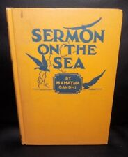 SERMON ON THE SEA by MAHATMA GANDHI - 1924 First Edition - Hardcover !