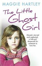 THE LITTLE GHOST GIRL - HARTLEY, MAGGIE - NEW PAPERBACK BOOK