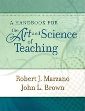 A Handbook for the Art and Science of Teaching (Pr