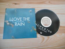 CD Indie Super 700 - I Love The Rain (1 Song) Promo MOTOR