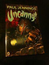 Uncanny! Paul Jennings children's kids school book textbook scholastic Puffin