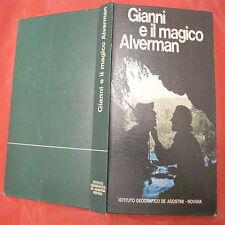 Gianni e il magico Alverman Lo vermeulen Karel Jeuninckx De Agostini 1970 1° ed