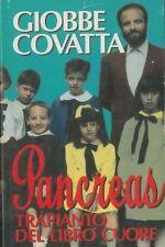 Pancreas. Trapianto dal libro Cuore - di Giobbe Covatta - Rilegato Ed. CDE