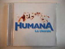 HUMANA : LA CHORALE [ CD ALBUM PORT GRATUIT ]