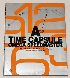 OMEGA SPEEDMASTER MOONWATCH * LIBRO A TIME CAPSULE THE STORY OF THE FIRST WATCH