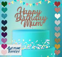 Cake Topper Personalised Custom Happy Birthday Mum Glitter Decoration Party