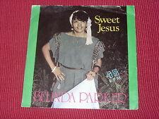 "Belinda Parker:  Sweet Jesus  7""  NM Ex shop stock"