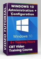 Windows 10 Administration & Configuration - Video Training tutorials - 5+ Hours