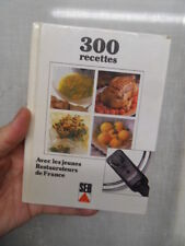 LIVRE 300 recettes cuisine SEB les jeunes restaurateurs de France N°2