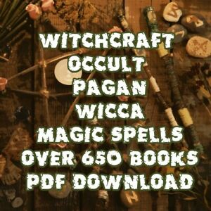 WITCHCRAFT - OCCULT - PAGAN - WICCA - MAGIC - SPELLS Over 650 Books Pdf Download