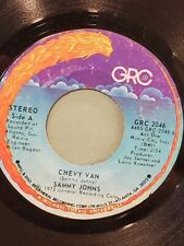 """SAMMY JOHNS 7"""" 45 RPM - """"Chevy Van"""" & """"Hang My Head and Moan"""" VG condition"""