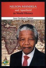 Nelson Mandela and Apartheid in World History