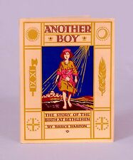 Christmas Story Made New - Another Boy by Barton - Lovely 1927 Book - Great Gift