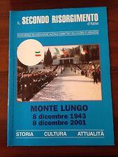 R30> Il secondo Risorgimento d'Italia n.11/11 2001 - Monte Lungo 8/12/1943-2001