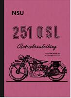 NSU 251 OSL Bedienungsanleitung Betriebsanleitung Handbuch Motorrad Manual