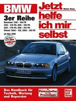 BMW 3er E46 ab 1998 Reparaturbuch Reparaturanleitung Jetzt helfe ich mir selbst