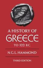 A History of Greece to 322 B. C. by N. G. L. Hammond (1986, UK-Paperback,...