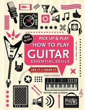 Pick up and Play: How to Play Guitar by Tony Skinner (2016, Spiral, New Edition)