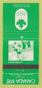 Matchbook Cover - 1976 Olympics Canada Volleyball GREEN 30 Strike