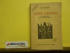 L 7.307 LIBRO GESU' CRISTO E I PROBLEMI DEL NOSTRO TEMPO DI TOTH TIHAMER