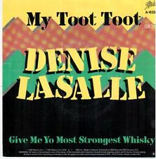 """<437> 7"""" Single: Denise Lasalle - My Toot Toot / Give Me Yo Most Strongest ..."""