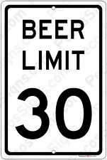 """BEER LIMIT 30 8"""" x 12"""" Aluminum Sign Made in the USA - For Beer Lovers!"""