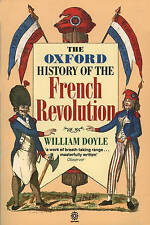 Very Good, The Oxford History of the French Revolution, Doyle, Professor William