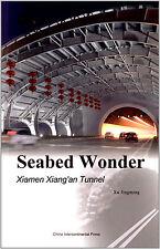 Seabed Wonder:Xiamen Xiang'an Tunnel