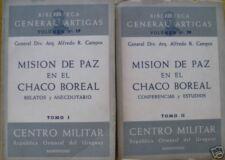 CHACO WAR MISION DE PAZ EN EL CHACO BOREAL 2 VOLUMES