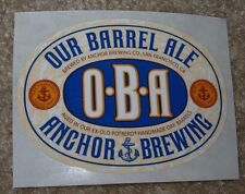 ANCHOR BREWING Our Barrel Ale OBA STICKER decal craft beer brewery steam