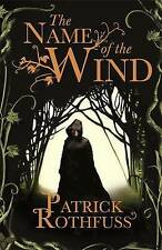 The Name of the Wind: The Kingkiller Chronicle: , Patrick Rothfuss,