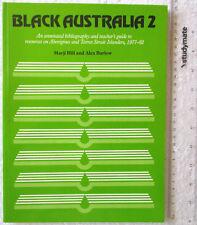 BLACK AUSTRALIA 2 Annotated bibliog/teacher guide resource Aborig/Torres 1977-82