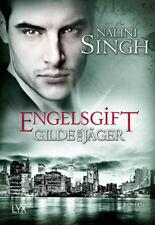 Gilde der Jäger 10 - Engelsgift von Nalini Singh (27.04.2018, Taschenbuch)