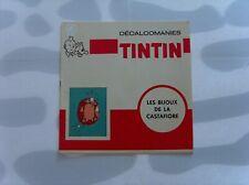 HERGE TINTIN LIVRET COMPLET DECALCOMANIES DAR LES BIJOUX DE LA CASTAFIORE TBE
