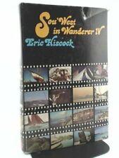 "Sou' West in ""Wanderer IV""-Eric C. Hisc*ck"