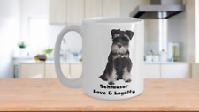 Schnauzer Love and Loyalty Coffee Lover Miniature Mug Gift Dog Parent Puppy Love