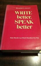 READER'S DIGEST WRITE BETTER, SPEAK BETTER HOW WORDS CAN WORK WONDERS FOR YOU