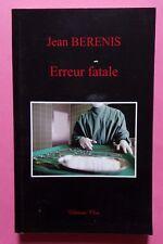 § erreur fatale - Jean Berenis