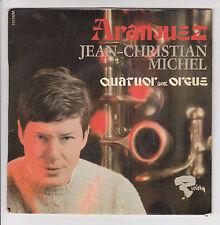 """JEAN-CHRISTIAN MICHEL Orchestre Vinyle 45T EP 7"""" Quator Orgue ARANJUEZ - RIVIERA"""