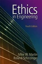 Intl Ed. Ethics in Engineering by Mike Martin and Roland Schinzinger 4ed