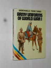 Army Uniforms Of World War 1 Andrew Mollo & Pierre Turner HB/DJ 1984 Edition.